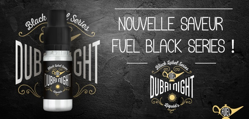Dubai Night - La nouvelle saveur Black Series